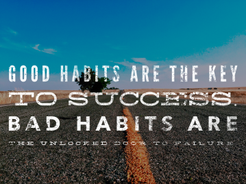 Good habits Bad Habits