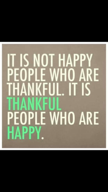 Happy people are thankful, thankful people are happy