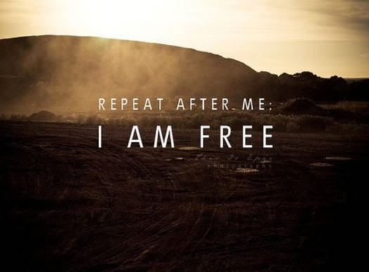 Repeat After Me - I AM FREE