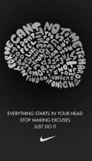 Stop making Excuses. Just do it!