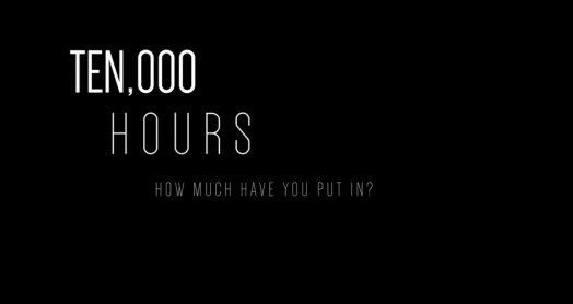 10,000 hours - how much have you put in?